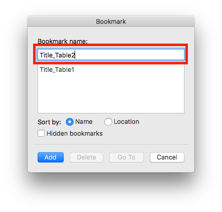 "Type in a unique name for each table bookmark, beginning with ""Title_"". For the two tables in my example, I have used Title_Table1 and Title_Table2."