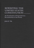 Rewriting the US Constitution