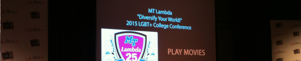 2015 LGBT+ College Conference Film Festival