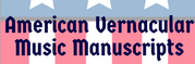 American Vernacular Music Manuscripts